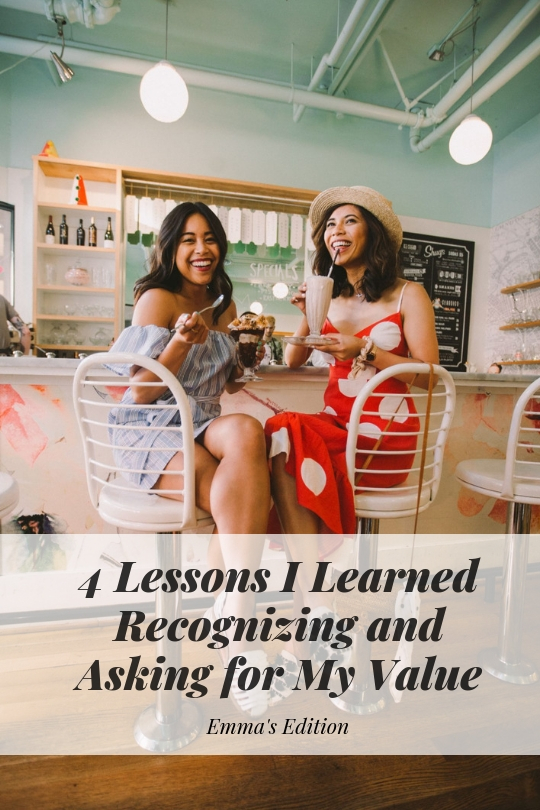 4 Lessons I Learned Recognizing and Asking for My Value – know your worth – adding value – how to add value to your job – how to add value to your audience – how to increase your value at work – how to make yourself valuable – blogger advice – new blogger tips and tricks – how to get paid as a blogger – blogger rates
