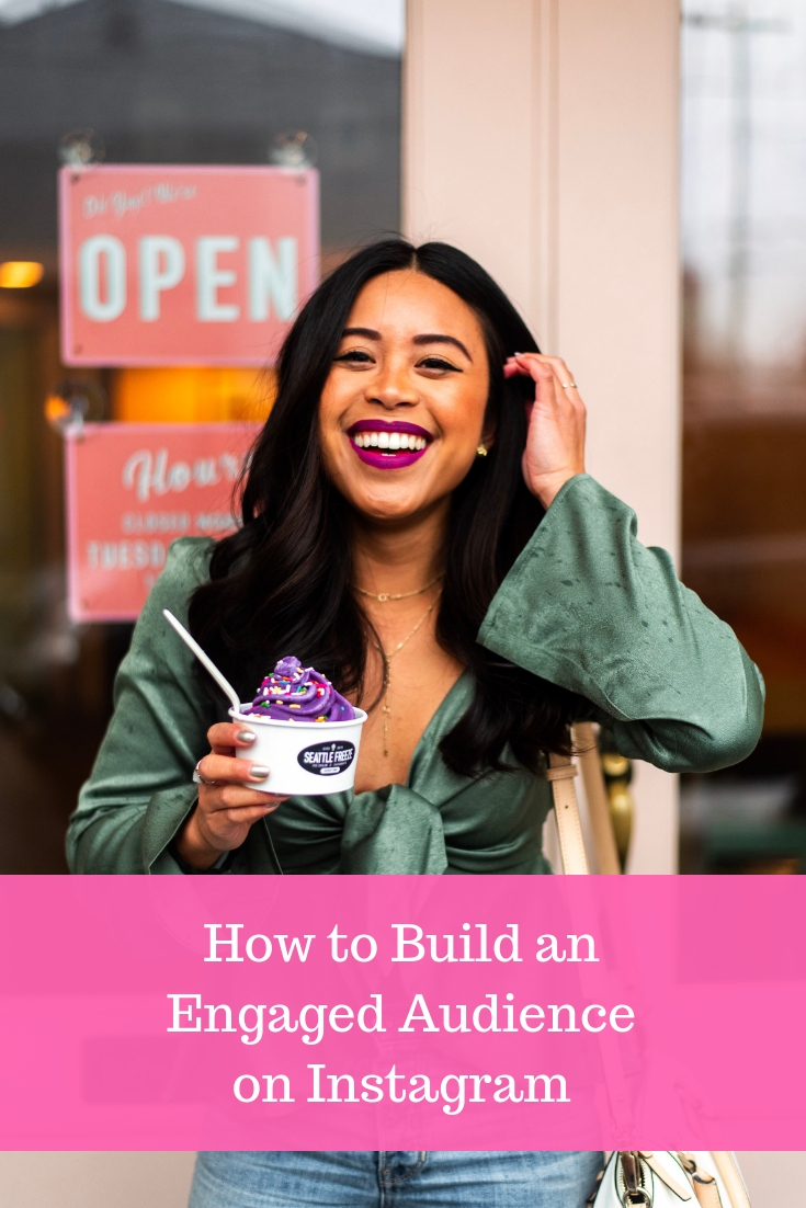 How to build an engaged audience on Instagram – how to build a personal Instagram following – how to build your Instagram –how to build a following – Instagram growth tips – how to build a social media following on Instagram