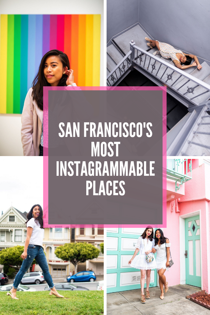 San Francisco's Most Instagrammable Places